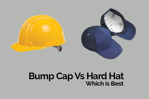 Bump Cap vs Hard Hat